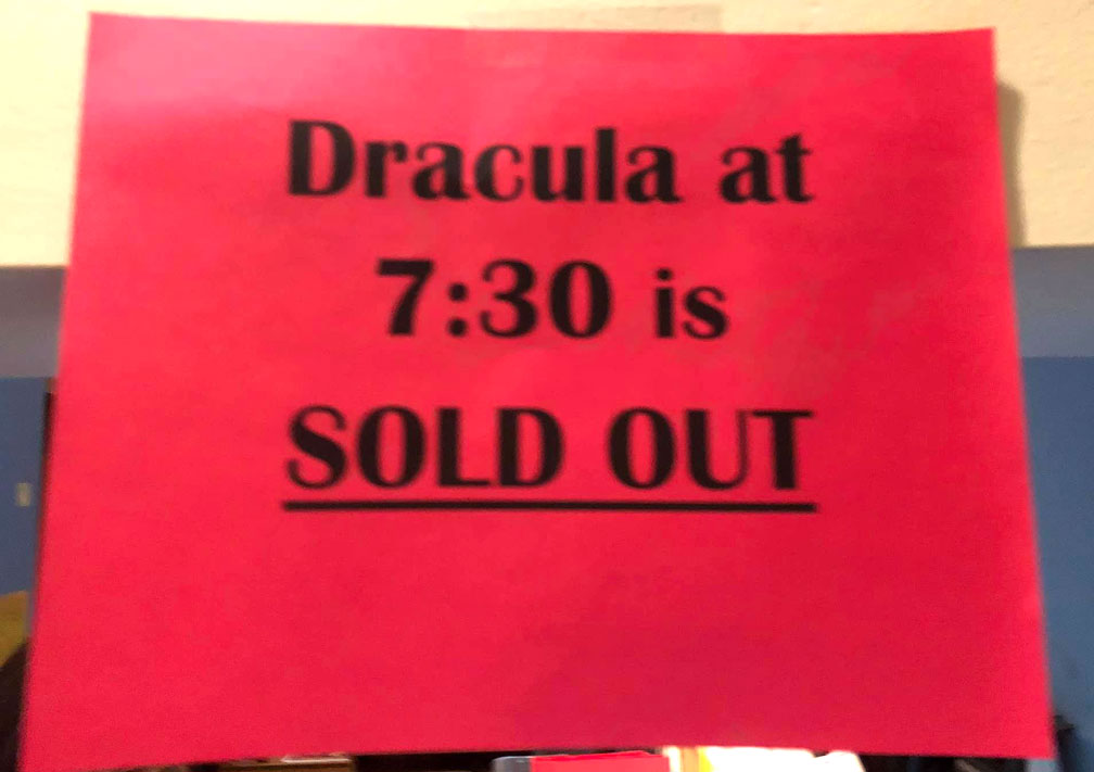 Dracula 1931 sold out show