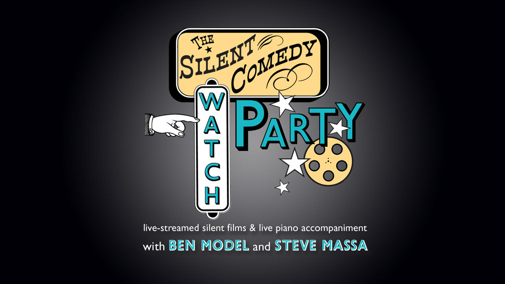 The Silent Comedy Watch Party