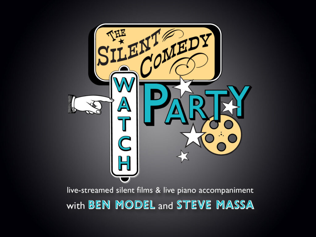 The Silent Comedy Watch Party – Ben Model