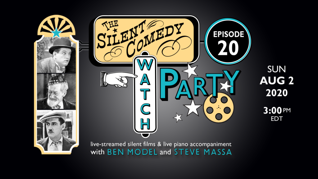 The Silent Comedy Watch Party episode 20