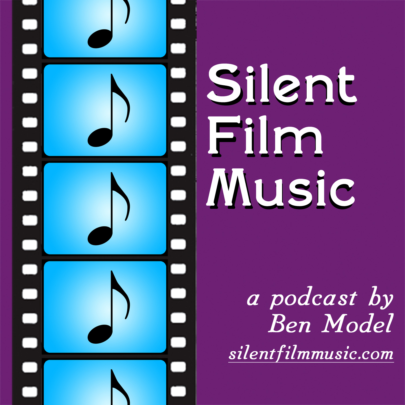The Silent Film Music Podcast with Ben Model